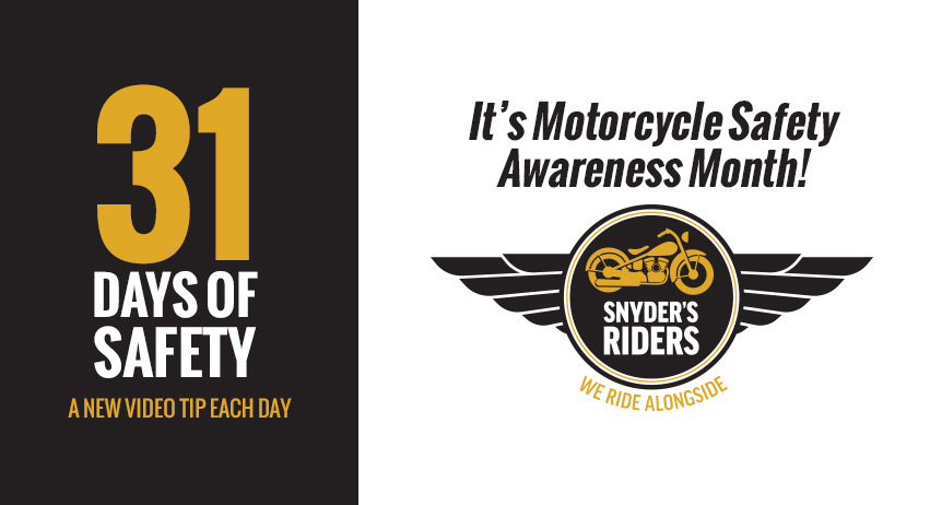 Snyder's Riders - 31 Days of Safety